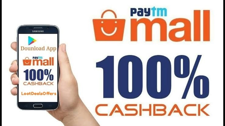 PaytmMall 100% Cashback Offer Today