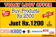 [🔥Maha Loot] Cashkaro NNNow Hidden Offer- Buy Anythig Worth Rs.2500 in Just Rs.1200.
