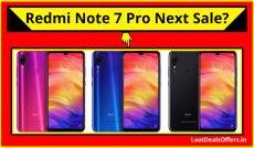 Redmi Note 7 Pro Next Sale->Flipkart, Amazon, MI Store [ Sale LIVE]